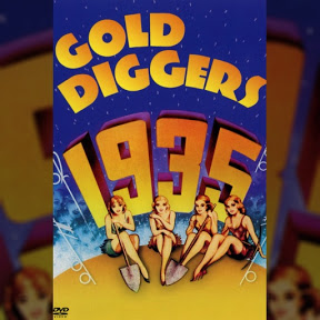Gold Diggers of 1935 - Topic
