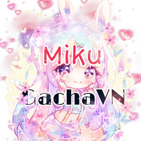 Miku_ GachaVN