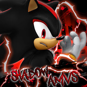 Shadow AMV's