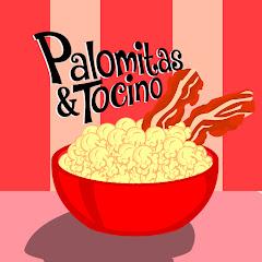 Palomitas y Tocino