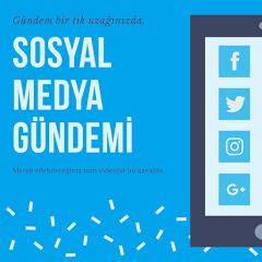 Sosyal Medya Gündemi