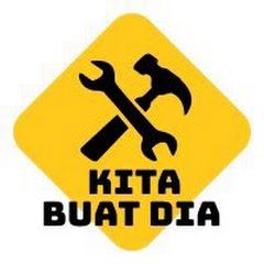 KITA BUAT DIA #KitaBuatDia