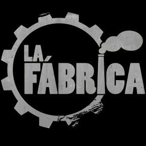 La Fábrica