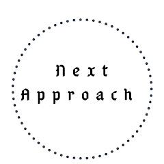 Next Approach
