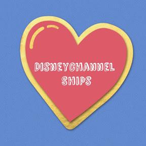 DisneyChannel Ships