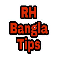 RH Bangla Tips