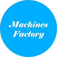 Machines Factory