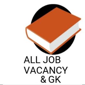 All Job Vacancy & Gk