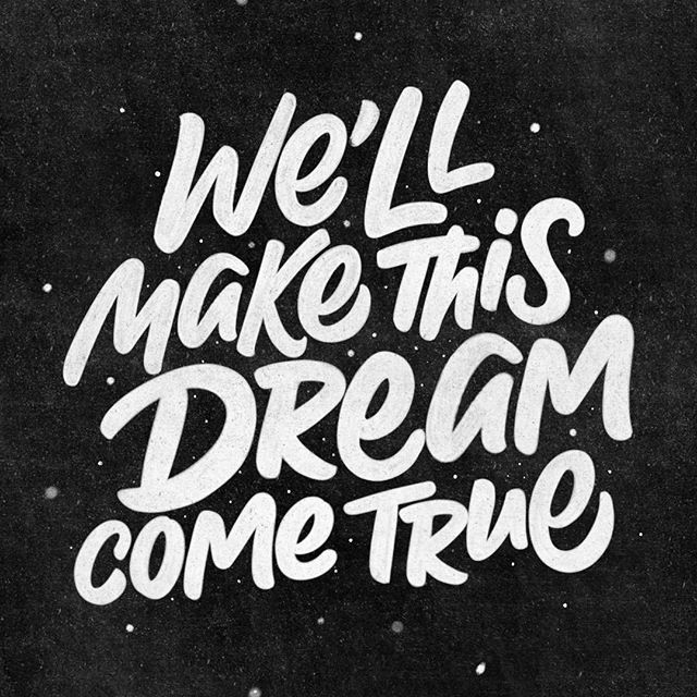 We'll make this dream come true 🙌🏼 . . . . . . . . . . . . . . . . . #type #typo #typedesign #customtype #typography #typeverything #handtype #handwriting #handwritten #handlettering #lettering #calligraphy #handmade #customlettering #sketch #sketchbook #drawing #illustration #brushlettering #art #typism #sketchart #markersketch #typographyinspired #typeyeah #veromf #dopetypesociety #goodtype #brushtype #type_matters