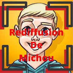Rediffusion De Michou