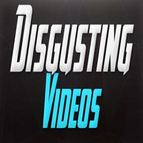 Disgusting videos