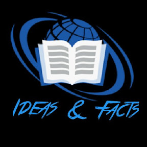 Ideas & Facts