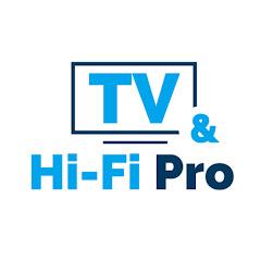 TV & Hi-Fi Pro