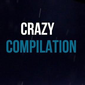Crazy Compilation