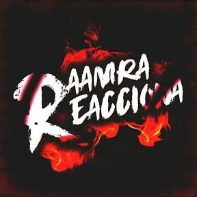 Raamra Reacciona