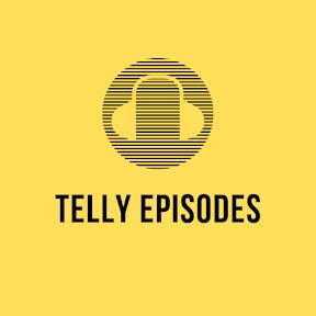 Telly Episodes