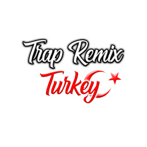 Trap Remix Turkey