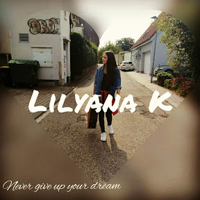 Lilyana K