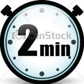 deux minutes