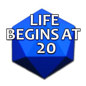 Life Begins At 20