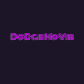 DoDge MoVie
