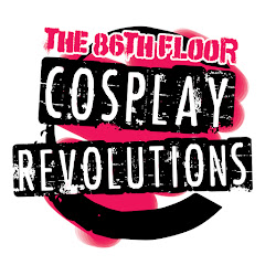The 86th Floor: Cosplay Revolutions