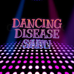 Dancing Disease Sahu