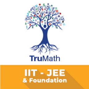 IIT JEE Mains & Advanced-TRU MATH