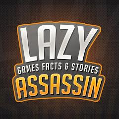 Lazy Assassin