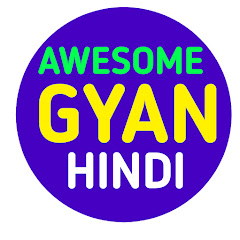 Awesome Gyan Hindi