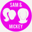 Sam and Mickey