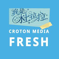 Croton Media|FRESH
