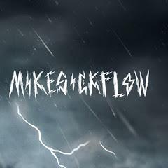 Mikesickflow1