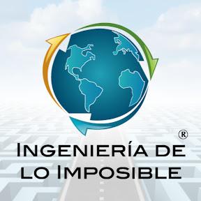 Ingenieria de lo Imposible