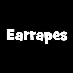 Earrapes