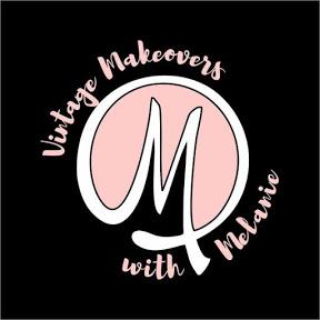Vintage Makeovers with Melanie