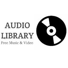 Audio Library - Free Music & Video