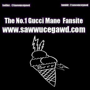 sawwucegawd #1 For Gucci Mane Fans