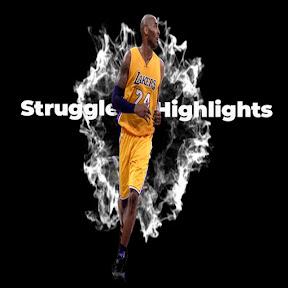 Struggle Highlights