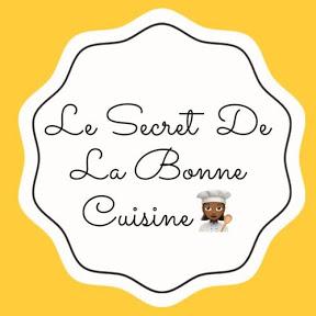 Le Secret De La Bonne Cuisine