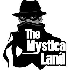 The Mystica Land