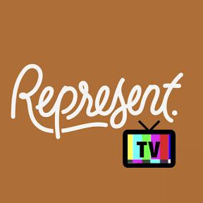 REPRESENT TV
