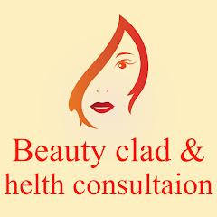 Beauty Clad & Health Consultation