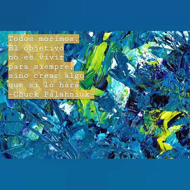 """""""Todos morimos. El objetivo no es vivir para siempre, sino crear algo que sí lo hará"""" Chuck Palahniuk . . . . . . . . #crecimientopersonal #desarrollopersonal #crear #crearbuenoshabitos #mejorar #crecer #eterno #vivir #objetivo #objetivos #conseguir #conseguirobjetivos #creativo"""