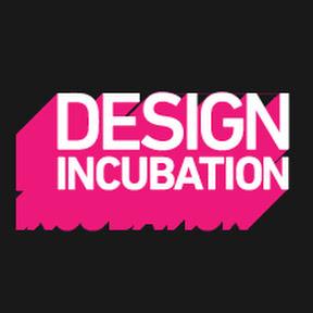 Design Incubation