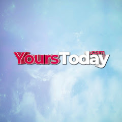 Yours Today