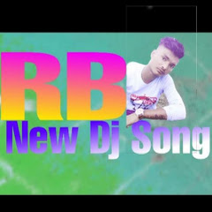 RB New Dj Song