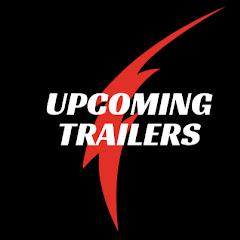 Upcoming Trailers