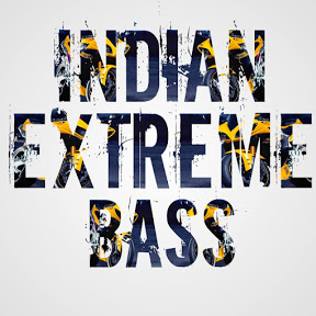 Indian Extreme Bass