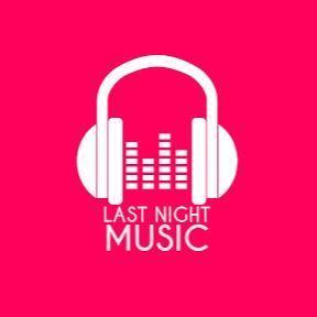 Last Night Music